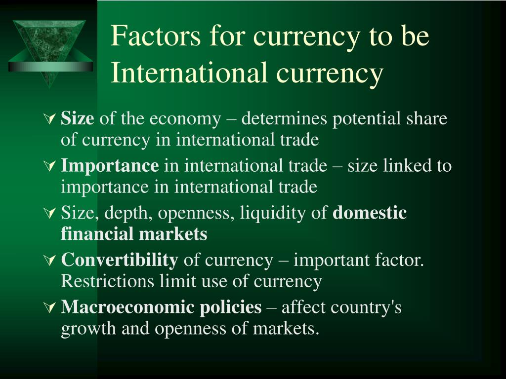 Factors for currency to be International currency