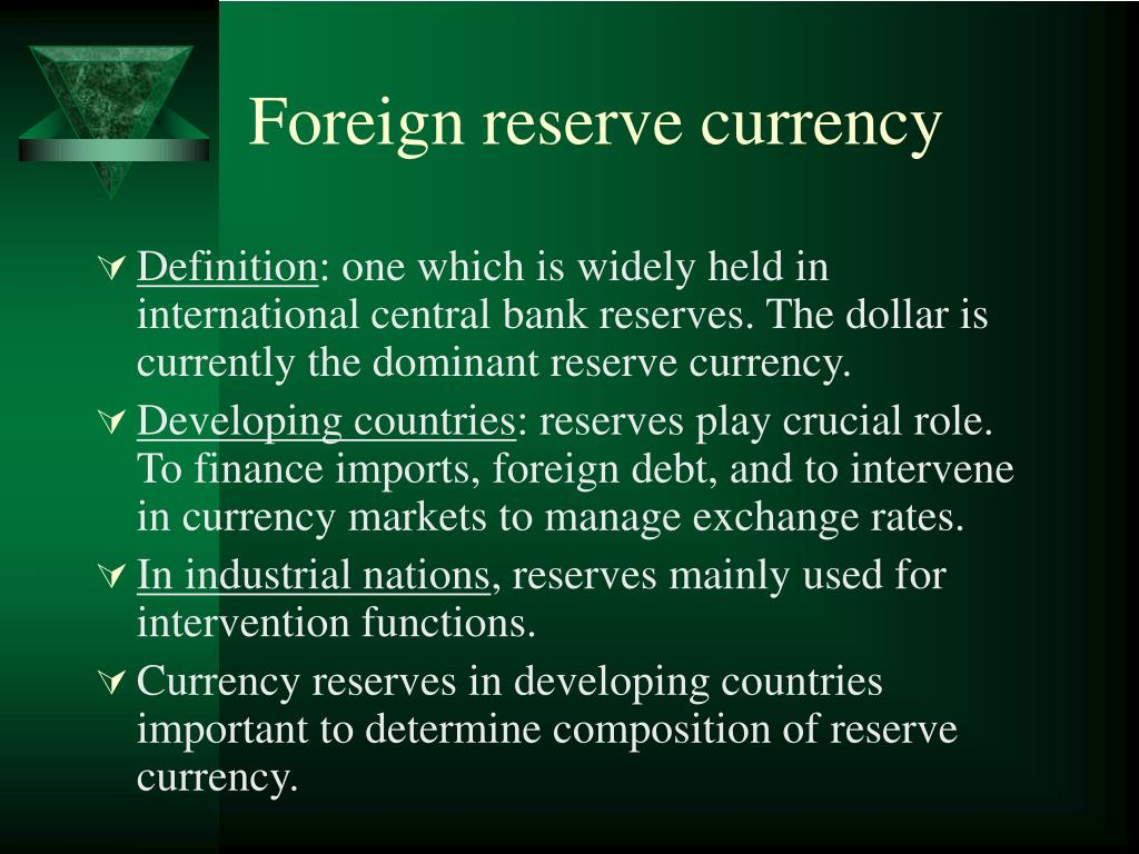 Foreign reserve currency