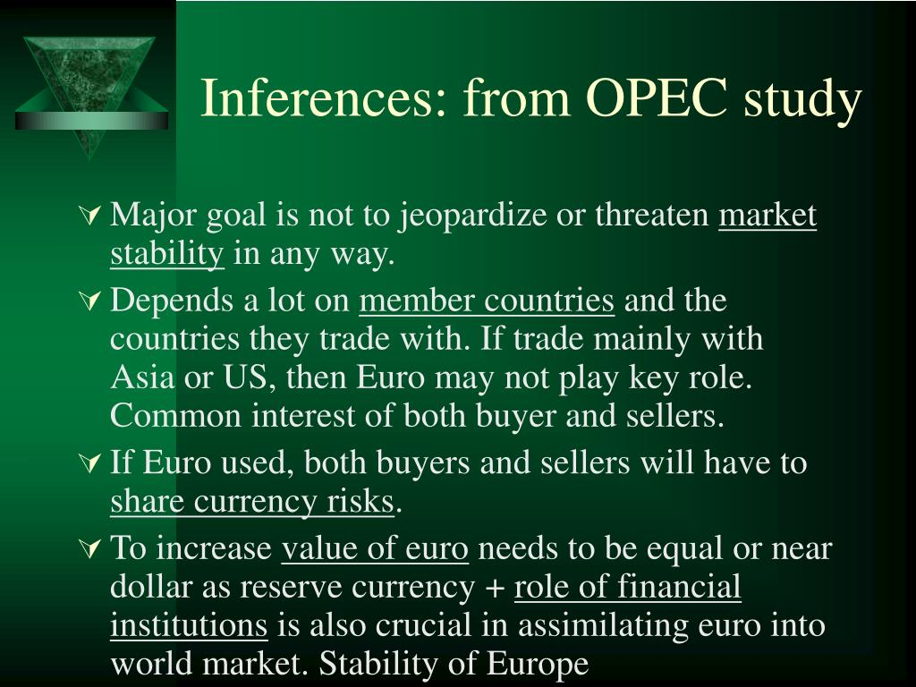Inferences: from OPEC study