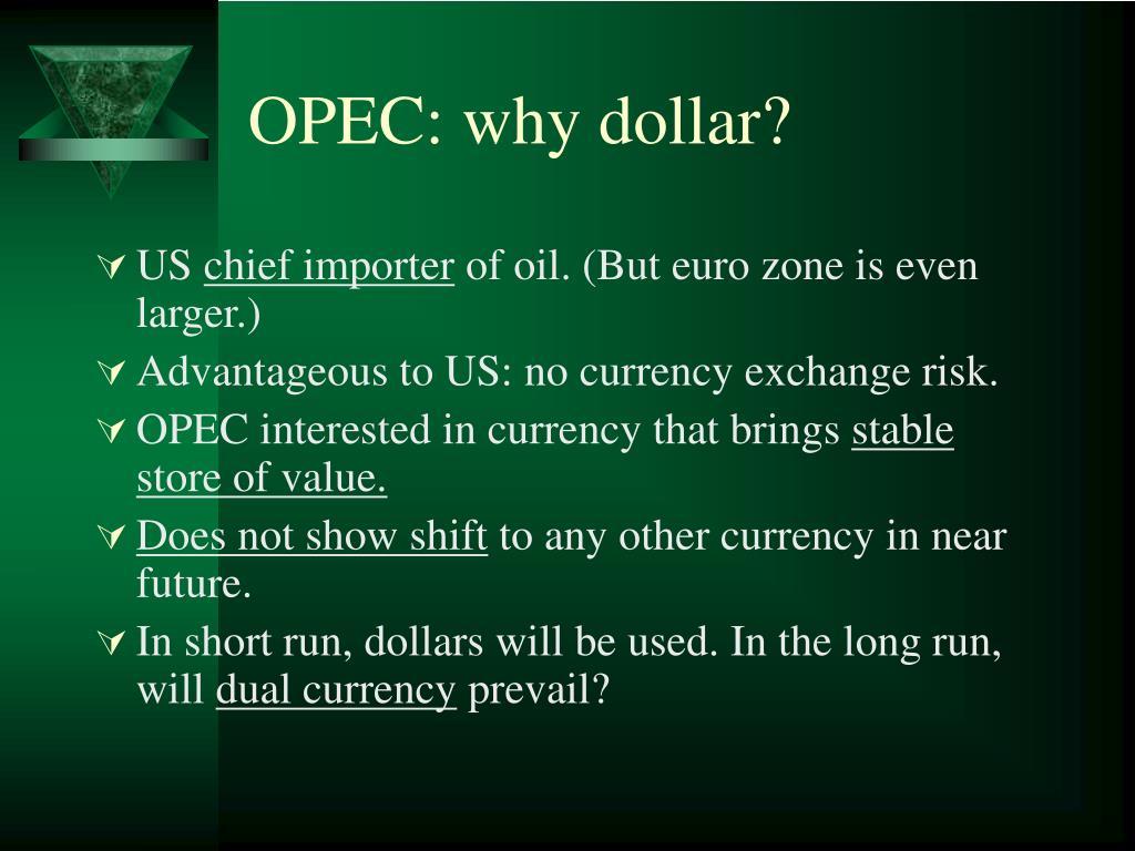 OPEC: why dollar?
