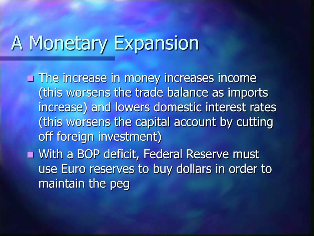 A Monetary Expansion