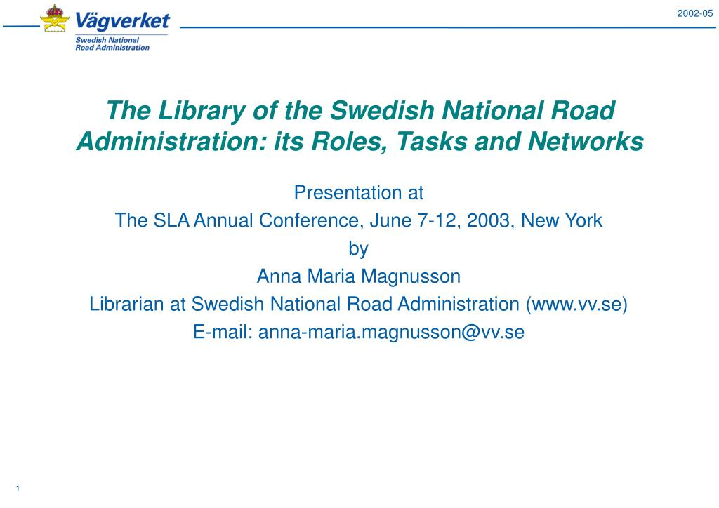 The Library of the Swedish National Road Administration: its Roles, Tasks and Networks