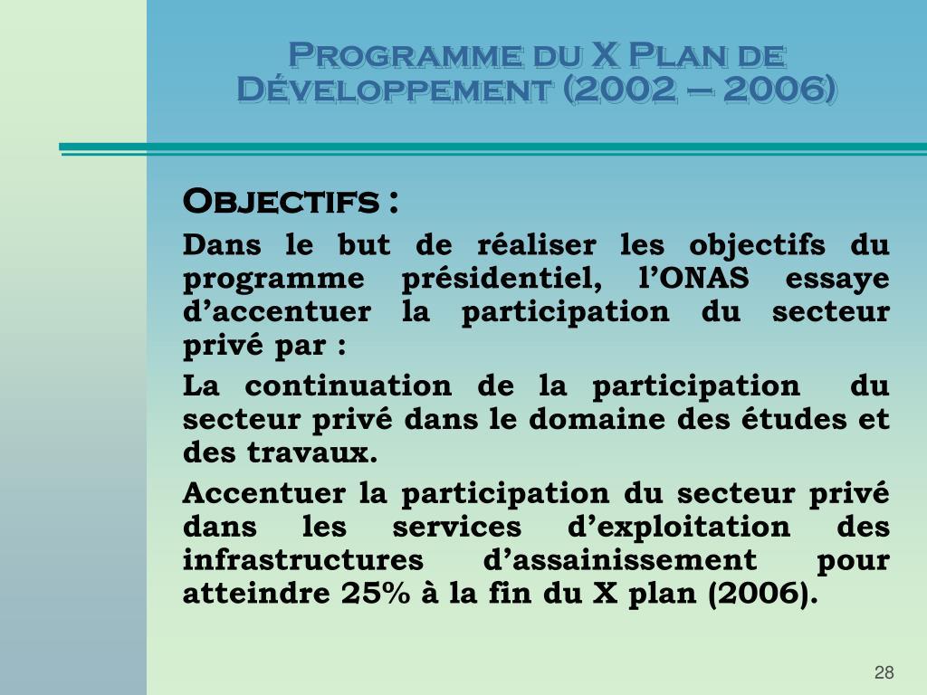 Programme du X Plan de Développement (2002 – 2006)
