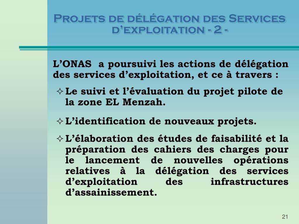 Projets de délégation des Services d'exploitation - 2 -