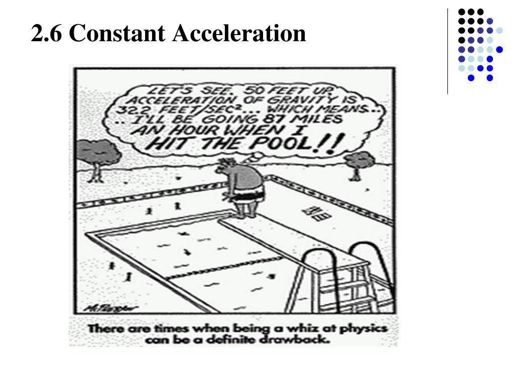 2.6 Constant Acceleration