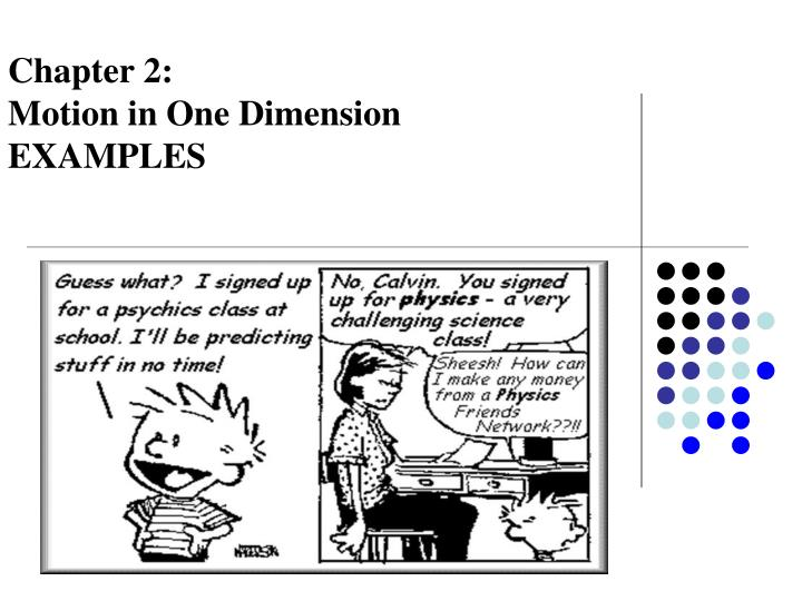 Chapter 2 motion in one dimension examples