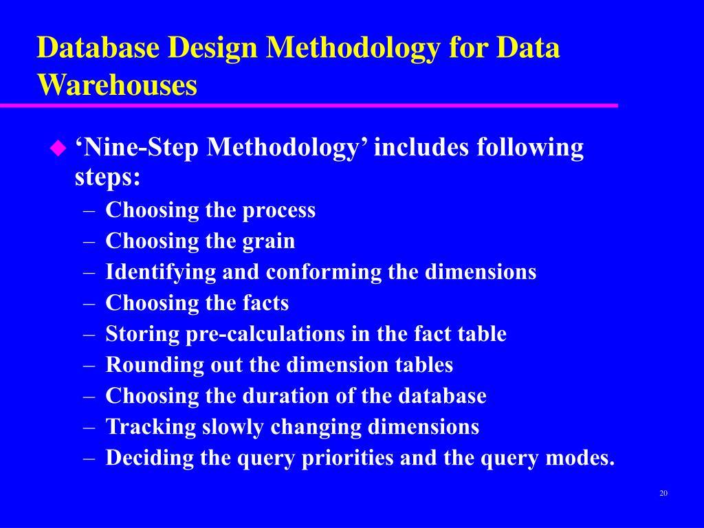 Database Design Methodology for Data Warehouses