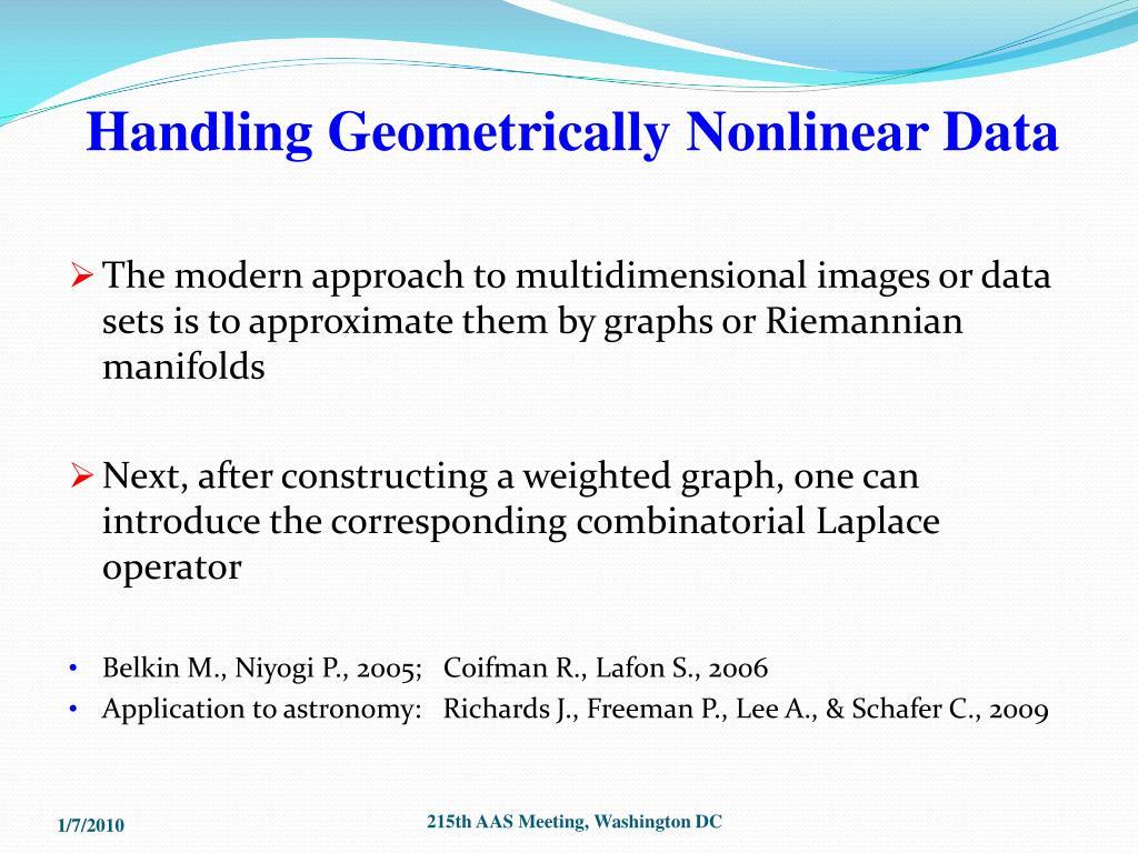Handling Geometrically Nonlinear Data