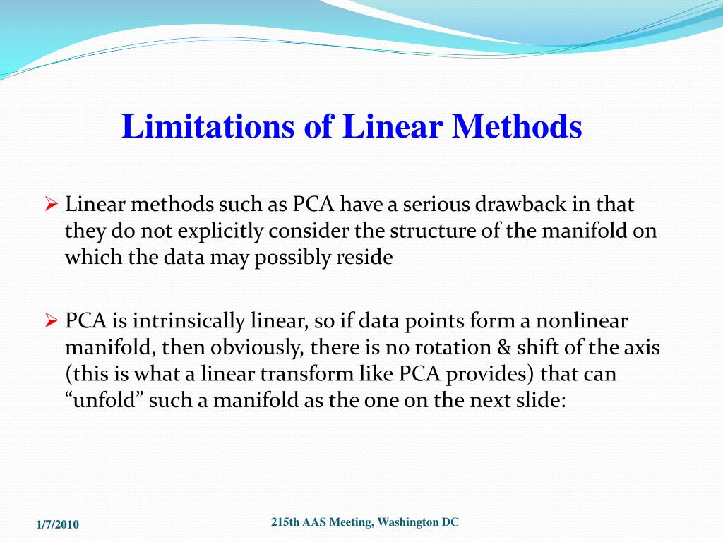 Limitations of Linear Methods