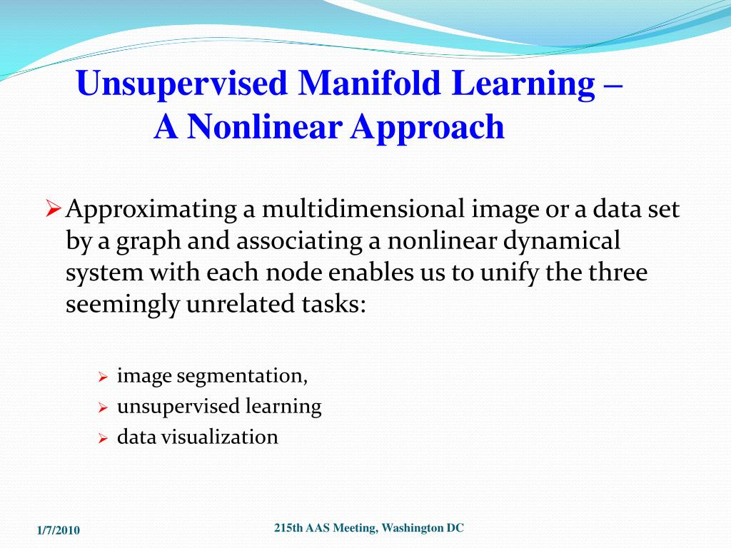 Unsupervised Manifold Learning –