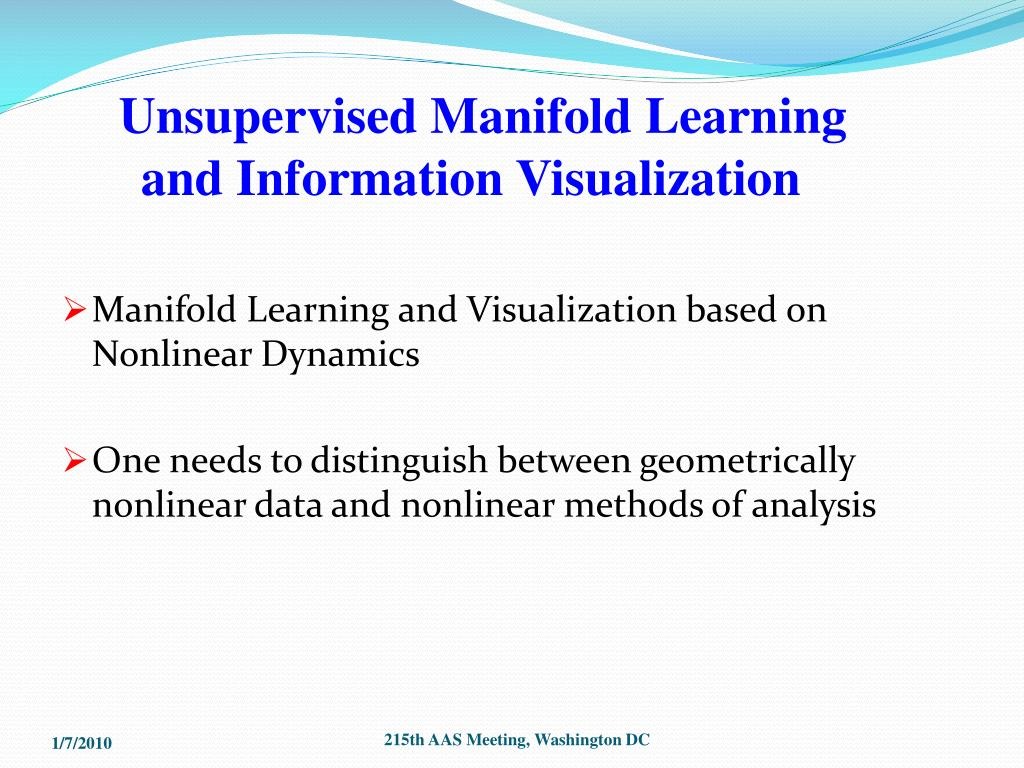 Unsupervised Manifold Learning
