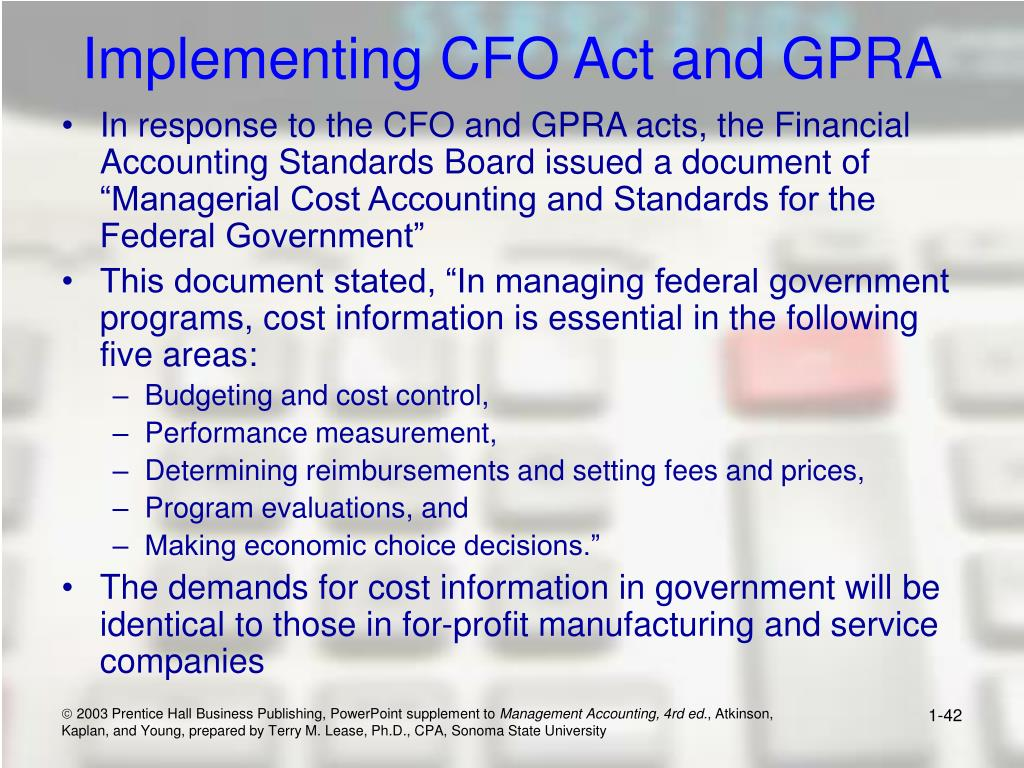 Implementing CFO Act and GPRA
