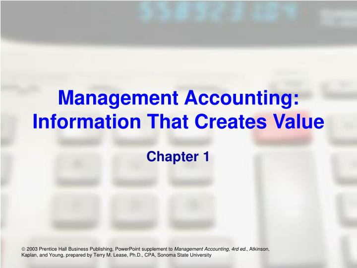 Management accounting information that creates value