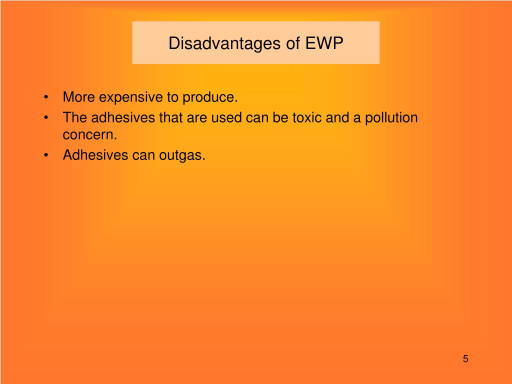 Disadvantages of EWP