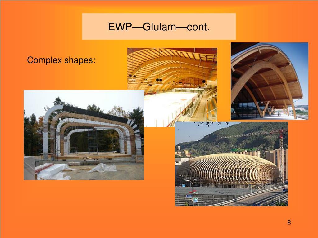 EWP—Glulam—cont.