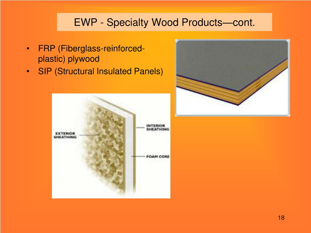 EWP - Specialty Wood Products—cont.