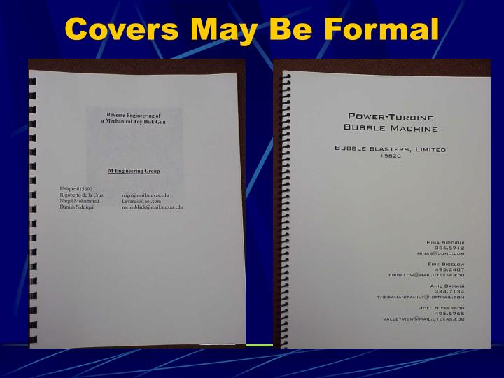 Covers may be formal