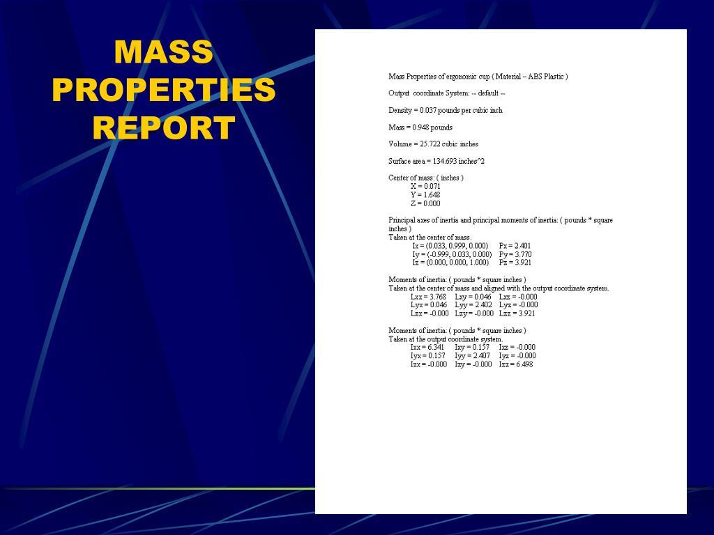 MASS PROPERTIES REPORT