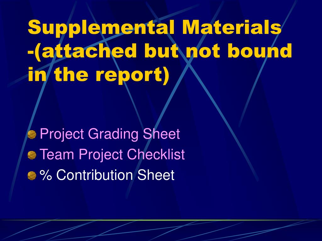 Supplemental Materials -(attached but not bound in the report)