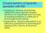characteristics of spanish speakers with rd