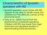 characteristics of spanish speakers with rd46