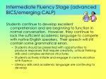 intermediate fluency stage advanced bics emerging calp