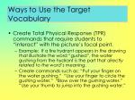 ways to use the target vocabulary97