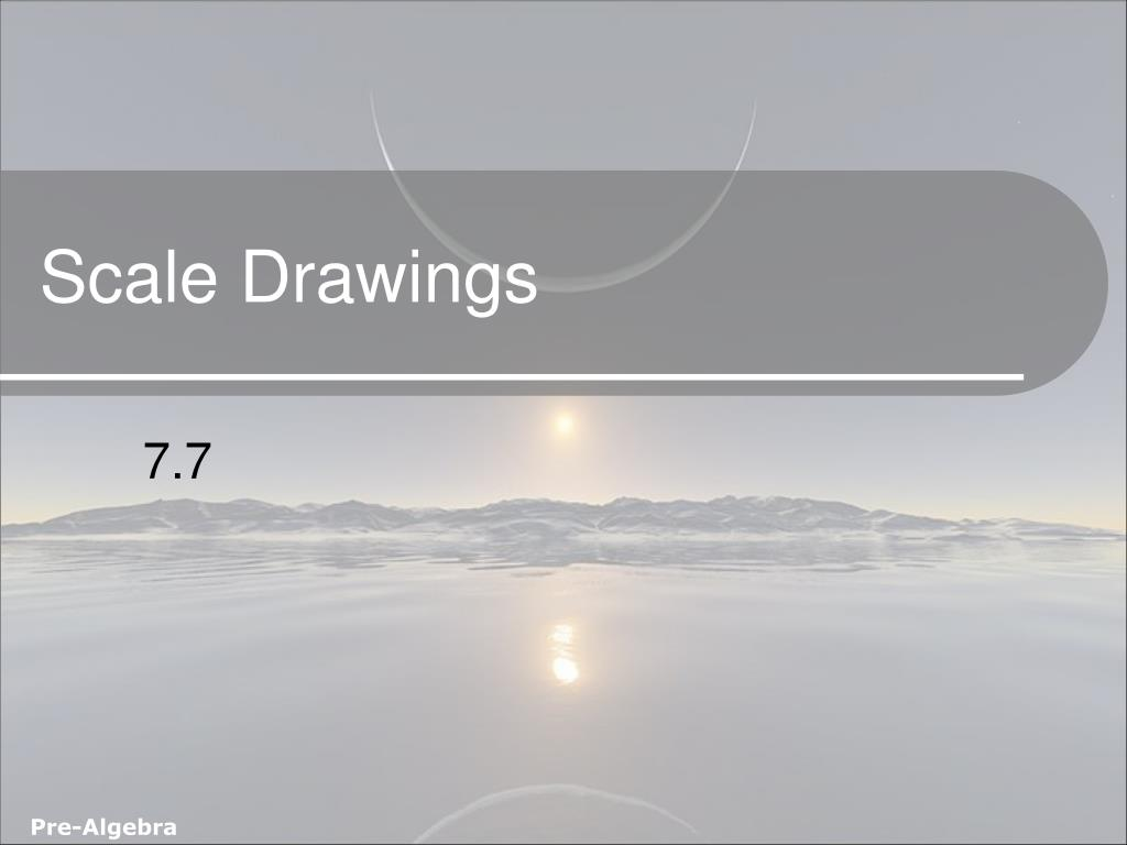 Scale Drawings