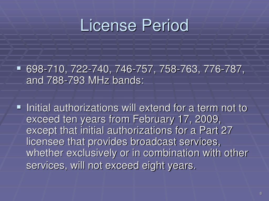 License Period