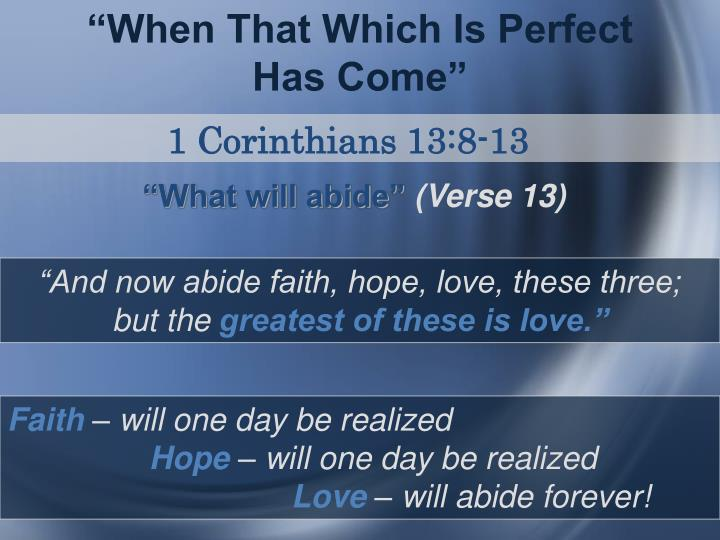 """When That Which Is Perfect Has Come"""