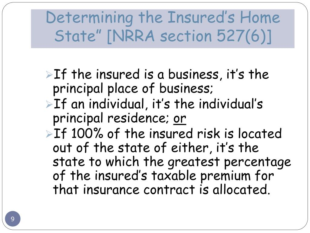 """Determining the Insured's Home State"""" [NRRA section 527(6)]"""