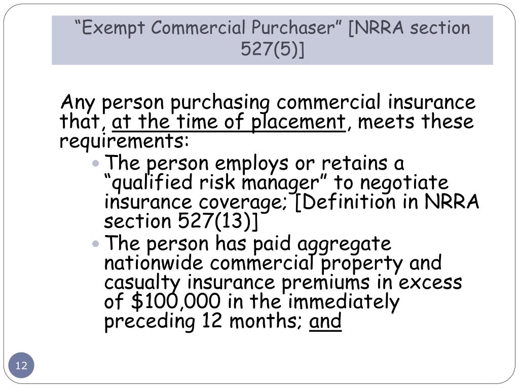 """""""Exempt Commercial Purchaser"""" [NRRA section 527(5)]"""