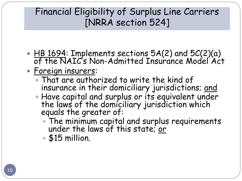 Financial Eligibility of Surplus Line Carriers [NRRA section 524]