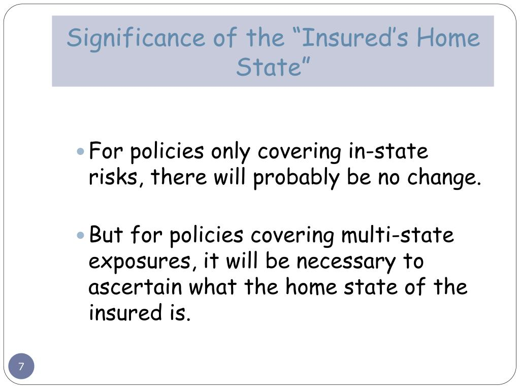 """Significance of the """"Insured's Home State"""""""