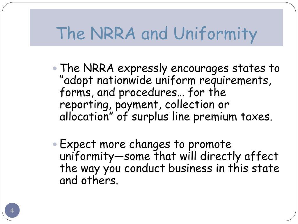 The NRRA and Uniformity