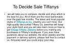 to decide sale tiffanys