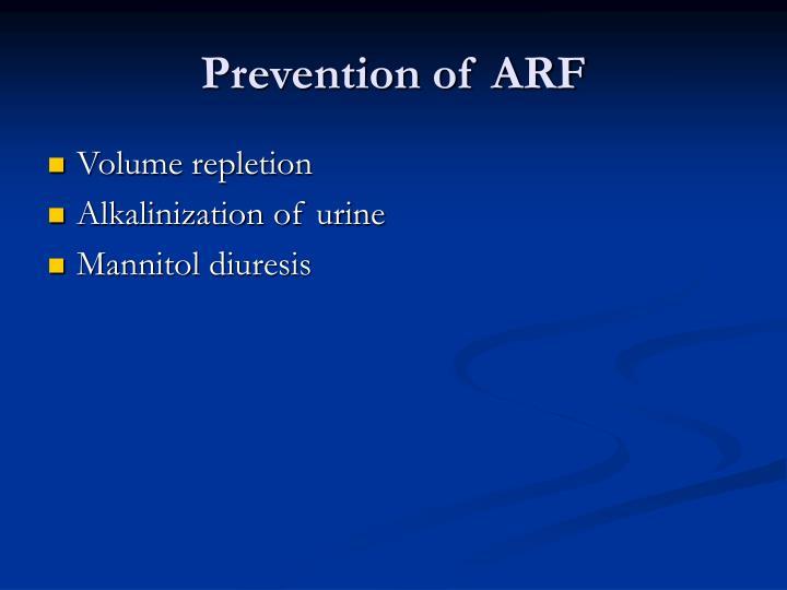 Prevention of ARF