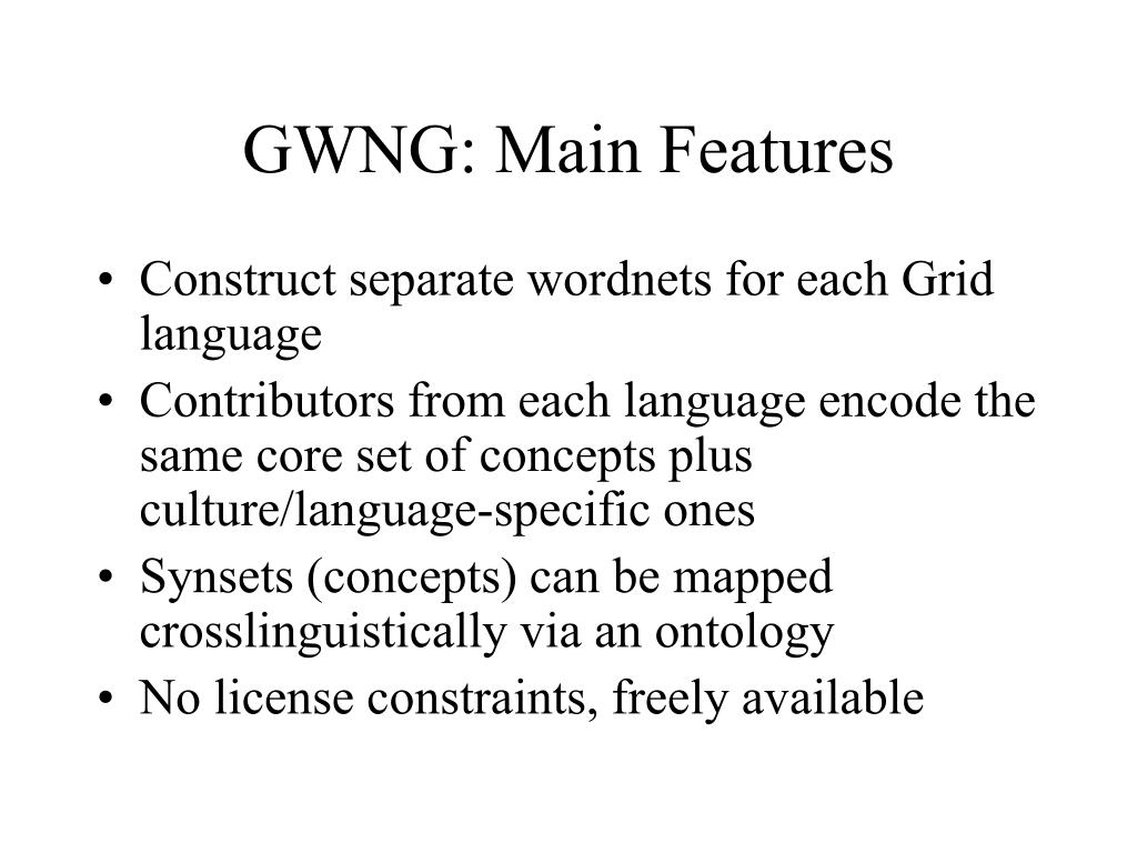 GWNG: Main Features