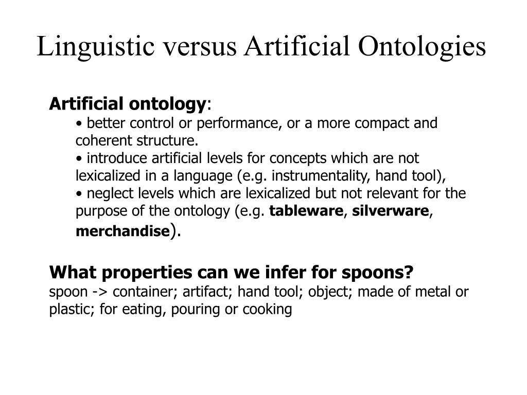 Linguistic versus Artificial Ontologies