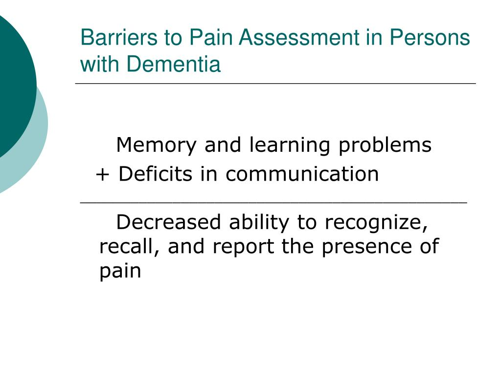 Barriers to Pain Assessment in Persons with Dementia