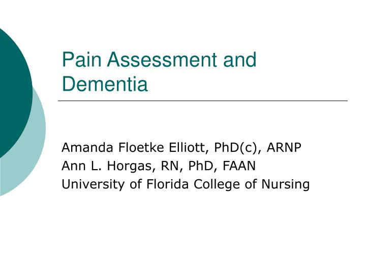 Pain assessment and dementia