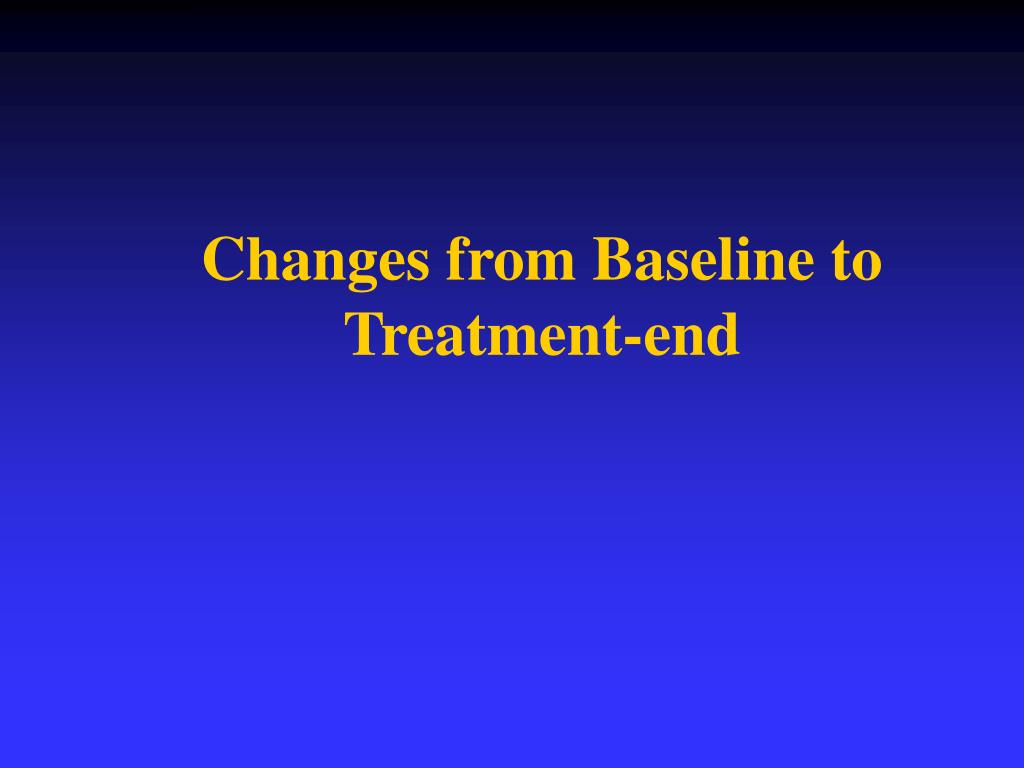 Changes from Baseline to Treatment-end