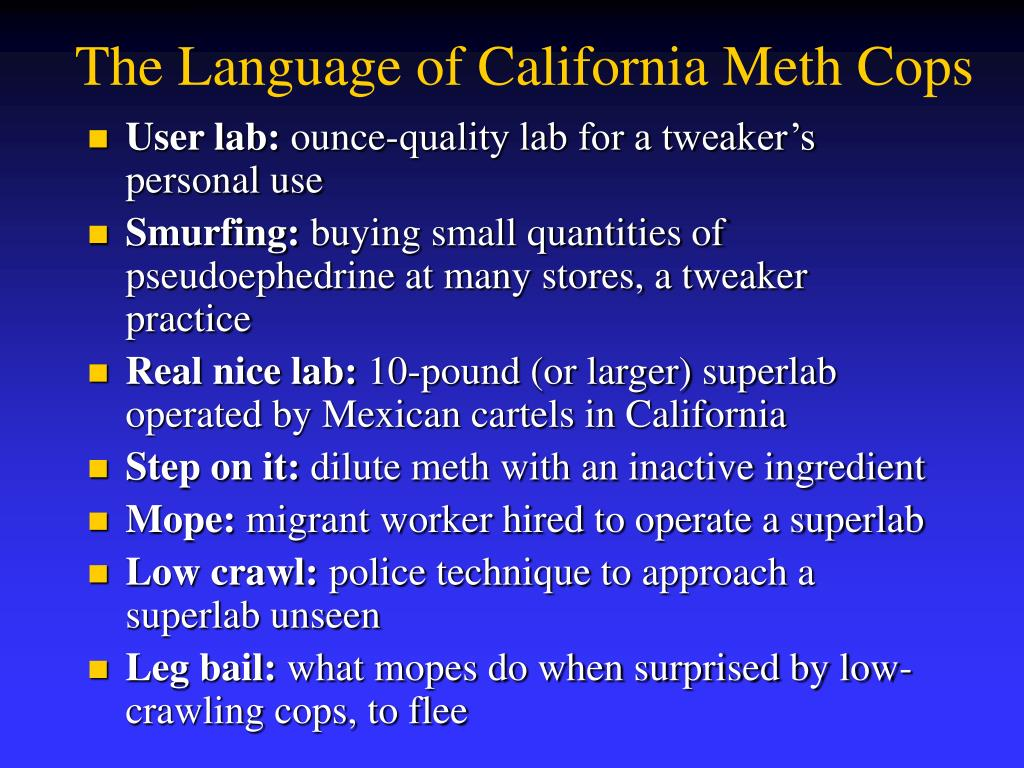The Language of California Meth Cops
