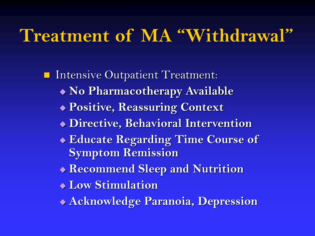 "Treatment of MA ""Withdrawal"""