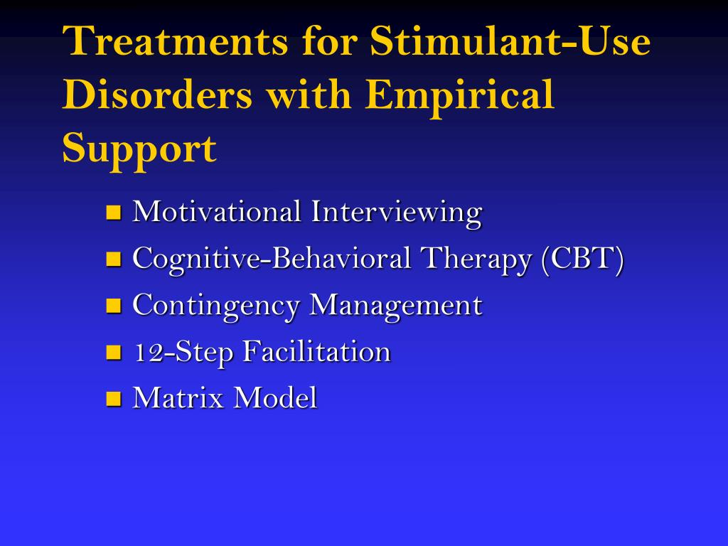 Treatments for Stimulant-Use Disorders with Empirical Support