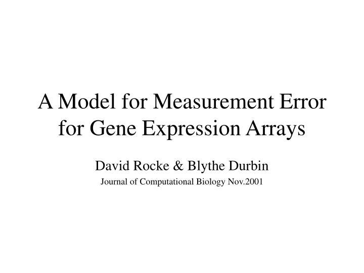 A model for measurement error for gene expression arrays