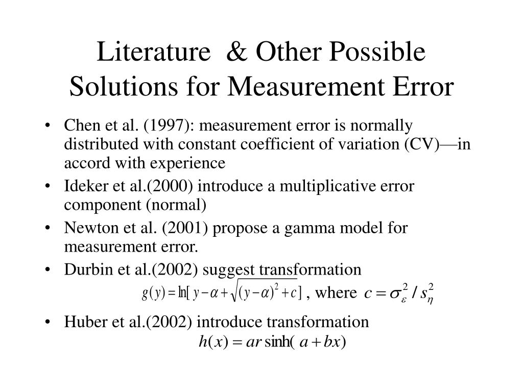 Literature  & Other Possible Solutions for Measurement Error