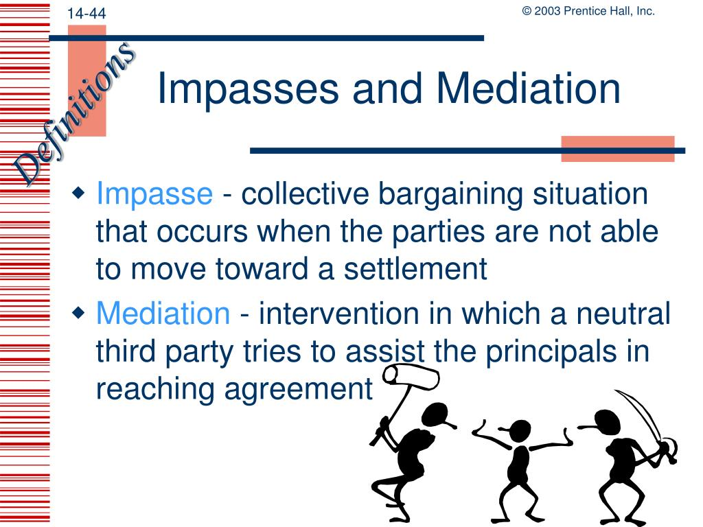 Impasses and Mediation