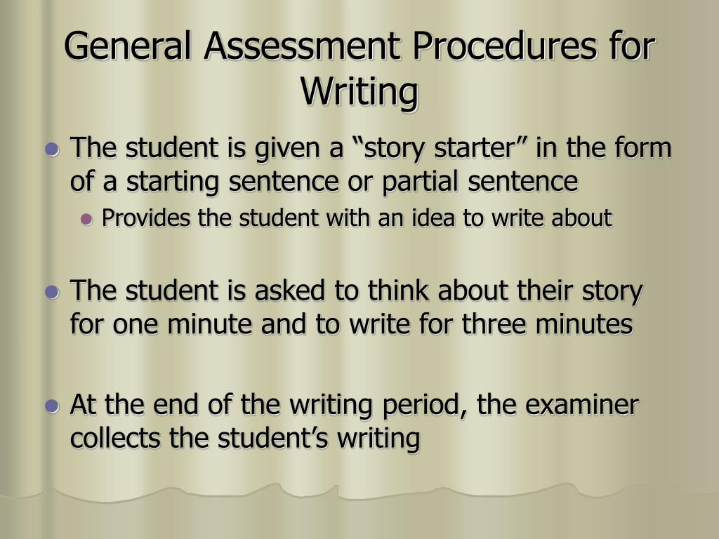 General Assessment Procedures for Writing