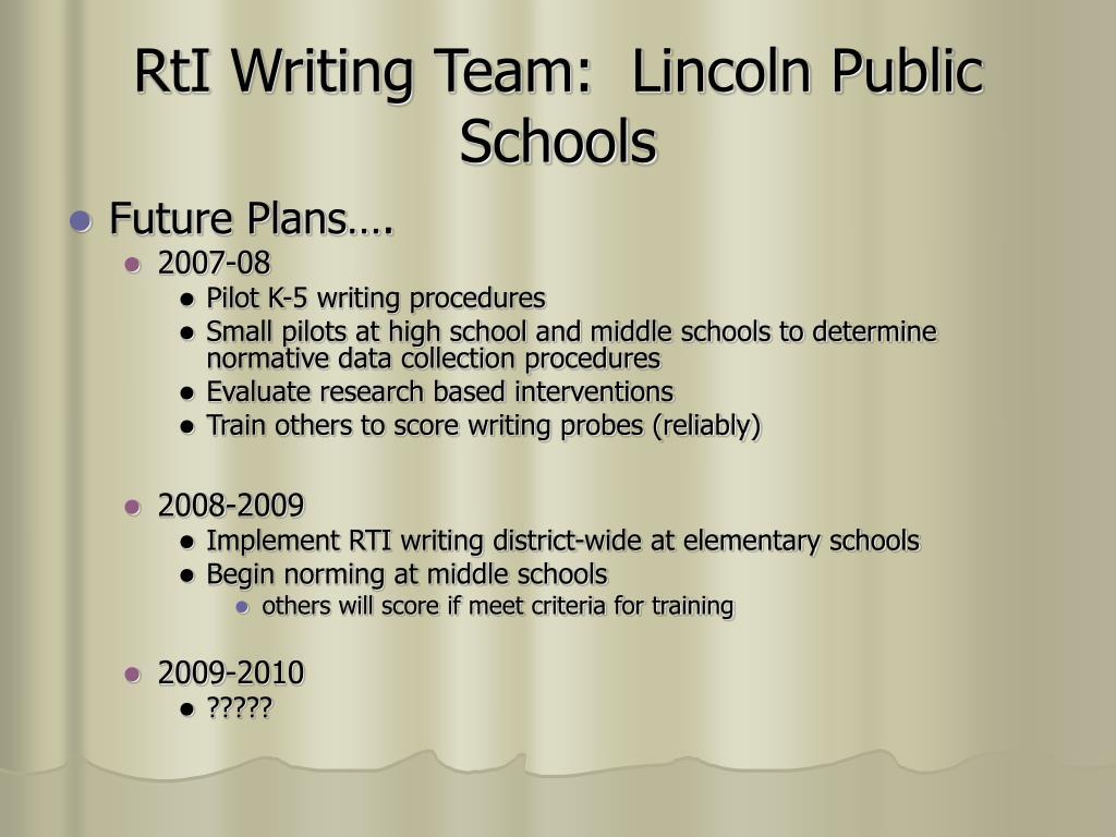 RtI Writing Team:  Lincoln Public Schools